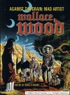 Thumbnail of Against The Grain: Mad Artist Wallace Wood