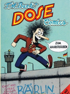 Go to T. M. Bunk´s Dose Comics • Germany