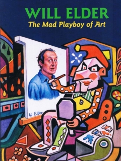 Go to Will Elder - The MAD Playboy of Art • USA