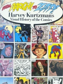 Go to From Aargh! to Zap!: Harvey Kurtzmans Visual History of the Comics • USA