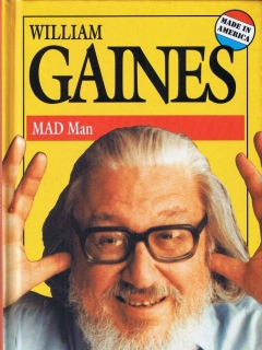 Go to William Gaines - MAD Man • USA