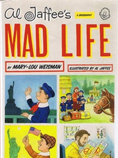 Go to Al Jaffee's Mad Life: A Biography • USA