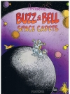 Image of Buzz & Bell - Space Cadets (Limited Edition)