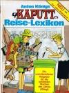 Image of KAPUTTes Reise Lexikon #13