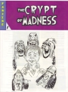 Image of The Crypt of Madness #1