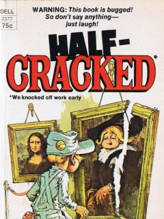 Go to Half-Cracked • USA
