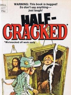 Go to Half-Cracked