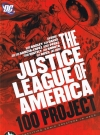 Image of The Justice League of America-100 Project
