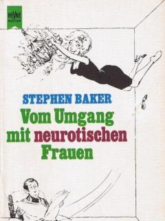Go to Vom Umgang mit Neurotischen Frauen • Germany