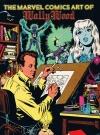 Image of The Marvel Comics Art of Wally Wood
