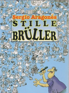 Go to Sergio Aragones: Stille Brüller • Germany
