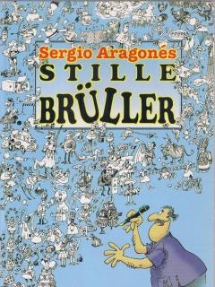 Go to Sergio Aragones: Stille Brüller • Germany
