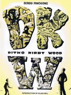 DKW Ditko Kirby Wood One-Shot #1