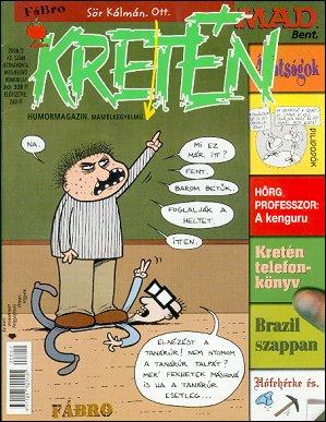 Kretén Magazine #42 • Hungary • 1st Edition - Kreten