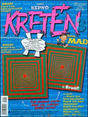 Kretén Magazine #45 • Hungary • 1st Edition - Kreten