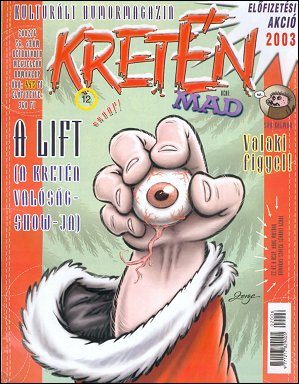 Kretén Magazine #58 • Hungary • 1st Edition - Kreten