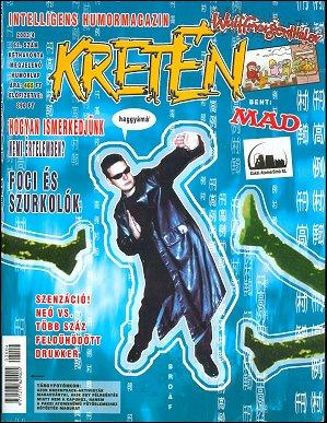 Kretén Magazine #62 • Hungary • 1st Edition - Kreten