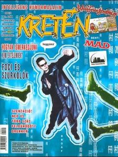 Go to Kretén Magazine #62 • Hungary • 1st Edition - Kreten