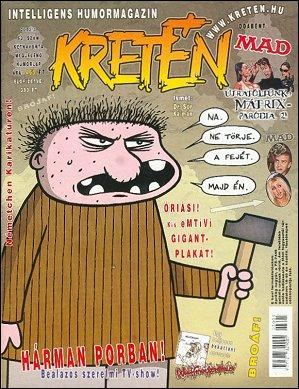 Kretén Magazine #63 • Hungary • 1st Edition - Kreten