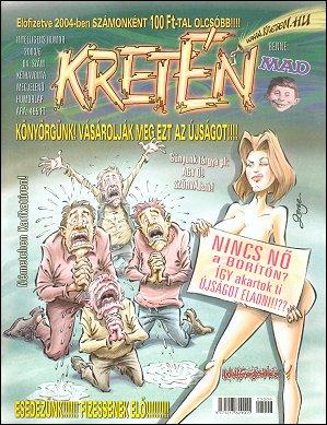 Kretén Magazine #64 • Hungary • 1st Edition - Kreten