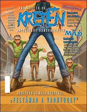 Kretén Magazine #71 • Hungary • 1st Edition - Kreten