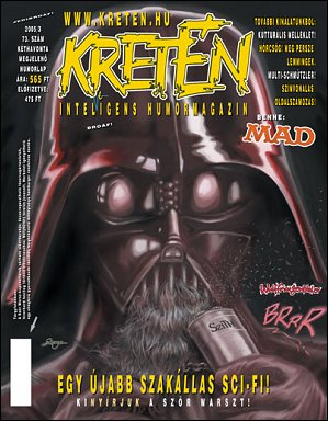 Kretén Magazine #73 • Hungary • 1st Edition - Kreten