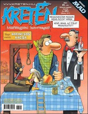Kretén Magazine #81 • Hungary • 1st Edition - Kreten
