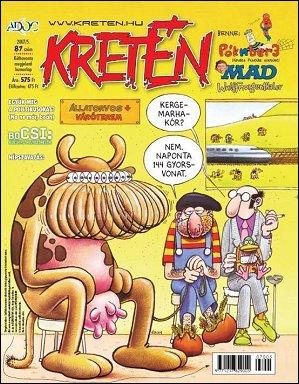 Kretén Magazine #87 • Hungary • 1st Edition - Kreten