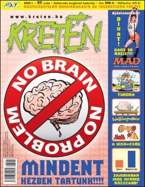 Kretén Magazine #89 • Hungary • 1st Edition - Kreten