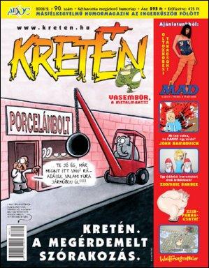 Kretén Magazine #90 • Hungary • 1st Edition - Kreten