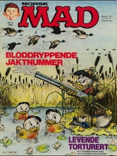 Go to MAD Magazine #6 1981 • Norway • 2nd Edition - Semic