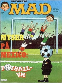 Go to MAD Magazine #6 1985 • Norway • 2nd Edition - Semic