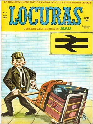 MAD Magazine #6 • Spain • 2nd Edition - Locuras