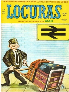 Go to MAD Magazine #6 • Spain • 2nd Edition - Locuras