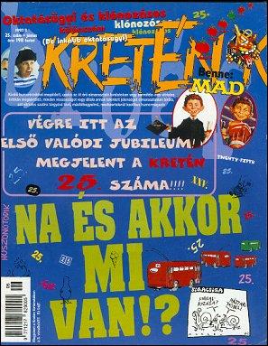 Kretén Magazine #25 • Hungary • 1st Edition - Kreten