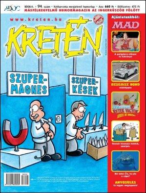 Kretén Magazine #94 • Hungary • 1st Edition - Kreten