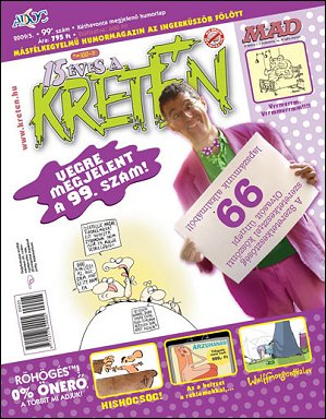 Kretén Magazine #99 • Hungary • 1st Edition - Kreten