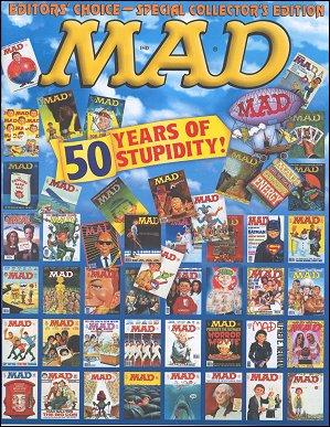 Mad 50 Years of Stupidity • USA • 1st Edition - New York