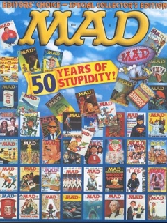 Go to Mad 50 Years of Stupidity • USA • 1st Edition - New York