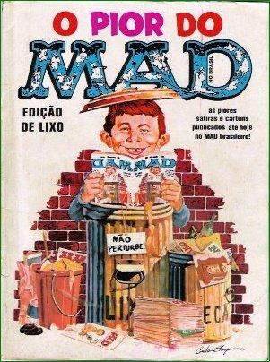 O Pior Do MAD • Brasil • 1st Edition - Veechi