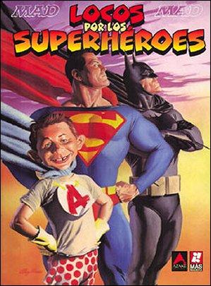 Locos Por Los Superheroes • Spain • 3rd Edition - Planeta DeAgostini