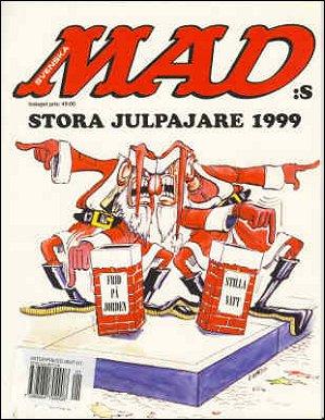 Stora Julpajaren #1999 • Sweden