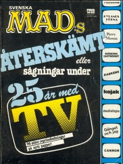 MAD Aterskämt eller sagningar under 25 ar med TV • Sweden • 1st Edition