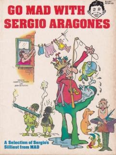 Go to Go MAD with Sergio Aragones • Australia