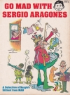 Image of Go MAD with Sergio Aragones