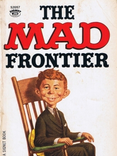 Go to The Mad Frontier #12 • USA • 1st Edition - New York