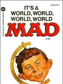 It's a World World, World, World, Mad #19 • USA • 1st Edition - New York
