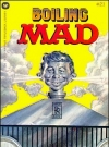 Image of Boiling Mad #21 • USA • 1st Edition - New York