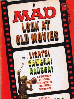 Go to A Mad Look at Old Movies • USA • 1st Edition - New York
