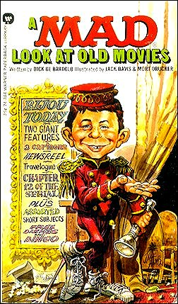 Dick DeBartolo: A Mad Look at Old Movies (Warner) • USA • 1st Edition - New York